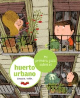 Mi primera gu a sobre el huerto urbano www - Mi huerto urbano ...